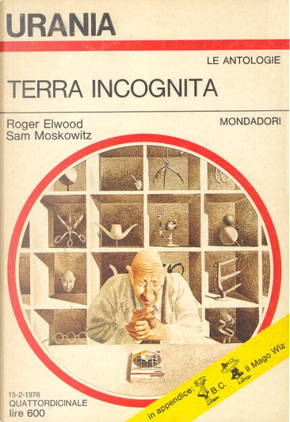 Terra incognita by Edmond Hamilton, Earle Stanley Gardner, Arthur C. Clarke, Robert Bloch, Ray Bradbury, Isaac Asimov, Clifford Simak, Alfred Elton Van Vogt