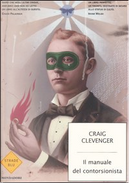 Il manuale del contorsionista by Craig Clevenger