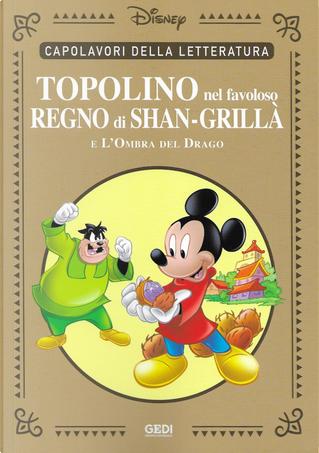 Topolino nel favoloso regno di Shan-grillà by Ennio Missaglia, Romano Scarpa, Tito Faraci
