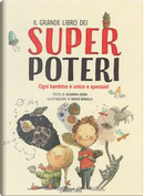 Il grande libro dei super poteri. Ediz. a colori by Susanna Isern