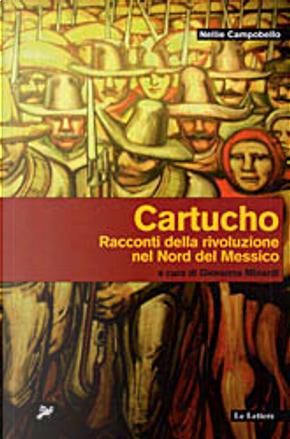 Cartucho by Nellie Campobello
