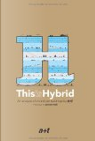 This is Hybrid by Javier Arpa, Javier Mozas, Aurora Fernández Per