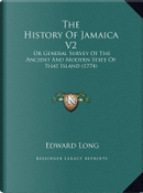 The History of Jamaica V2 by Edward Long