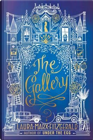 The Gallery by Laura Marx-Fitzgerald