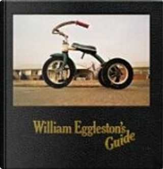 William Eggleston's Guide. by John Szarkowski