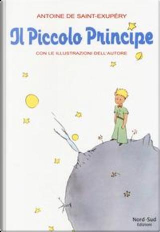 Il Piccolo Principe by Antoine de Saint-Exupéry