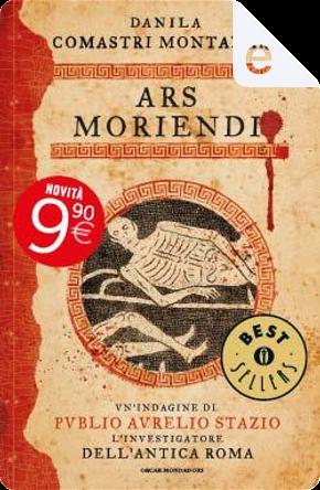 Ars moriendi by Danila Comastri Montanari