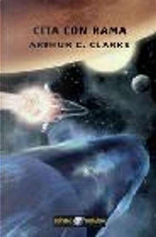 Cita con Rama by Arthur C. Clarke