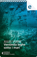 Ventimila leghe sotto i mari by Jules Verne