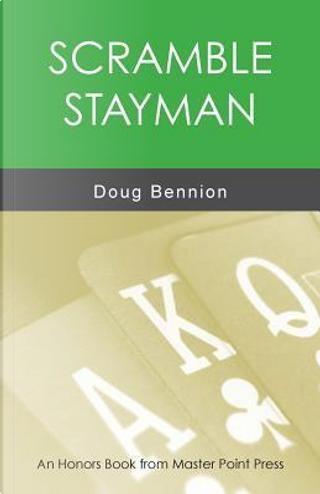 Scramble Stayman by Doug Bennion