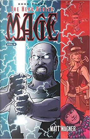 Mage 3: The Hero Denied vol. 6 by Matt Wagner