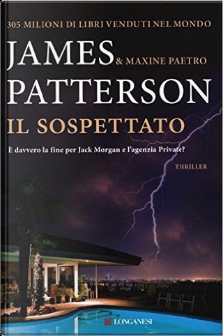 Il sospettato by James Patterson, Maxine Paetro