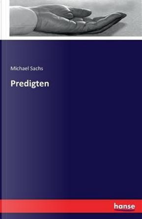 Predigten by Michael Sachs