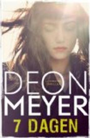 7 dagen / druk 1 by Deon Meyer