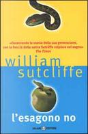 L' esagono no by William Sutcliffe