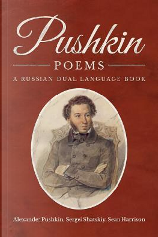 Pushkin Poems by Alexander Pushkin