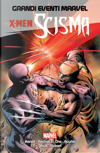 X-Men: Scisma by Jason Aaron, Kieron Gillen, Paul Jenkins