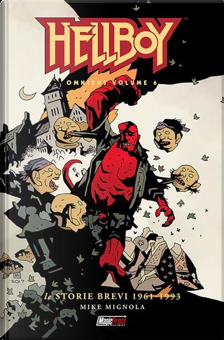 Hellboy Omnibus vol. 6 by Mike Mignola
