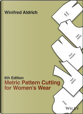 Metric Pattern Cutting for Women's Wear by Winifred Aldrich