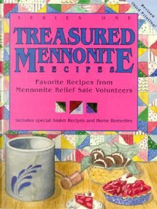 Treasured Mennonite Recipes by Mennonite Central Committee