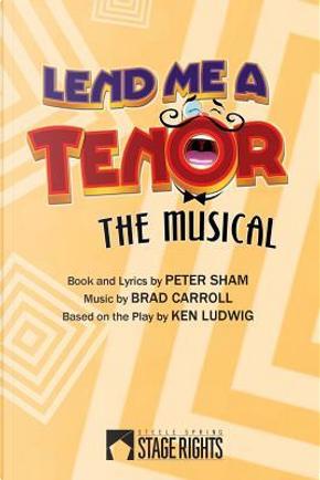 Lend Me A Tenor by Peter Sham