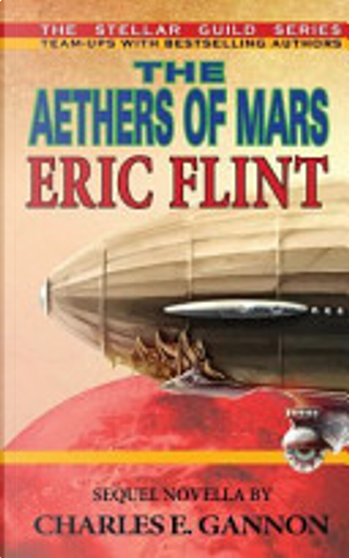 The Aethers of Mars by Eric Flint, Charles E. Gannon