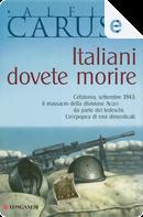 Italiani dovete morire by Alfio Caruso