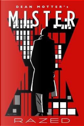 Mister X by Dean Motter