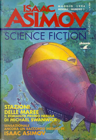 Isaac Asimov Science Fiction Magazine n. 1 by Isaac Asimov, Michael Swanwick