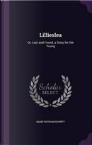 Lillieslea by Mary Botham Howitt