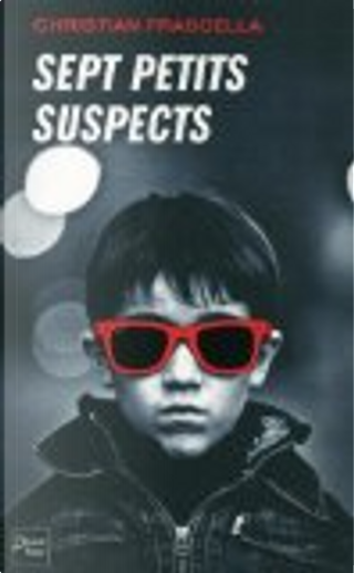 Sept petits suspects by Christian Frascella
