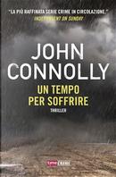 Un tempo per soffrire by John Connolly