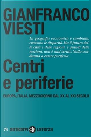Centri e periferie by Gianfranco Viesti