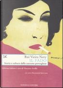 Il fado by Rui Vieira Nery
