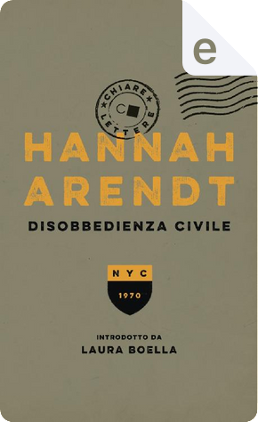 Disobbedienza civile by Hannah Arendt