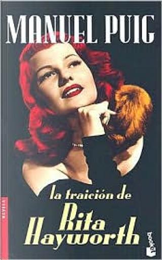 La Traicion de Rita Hayworth by Manuel Puig