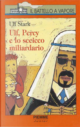 Ulf, Percy e lo sceicco miliardario by Ulf Stark
