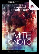 Limite ignoto by Massimo Rainer