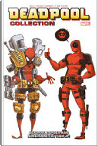 Deadpool Collection vol. 2 by Brian Posehn, Christopher Hastings, Daniel Way, Fabian Nicieza, Gerry Duggan, Joe Kelly, Kevin Shinick