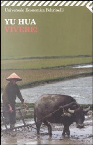 Vivere! by Yu Hua