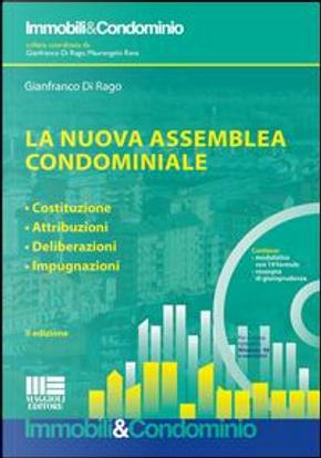 La nuova assemblea condominiale. Con CD-ROM by Gianfranco Di Rago