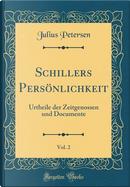 Schillers Persönlichkeit, Vol. 2 by Julius Petersen
