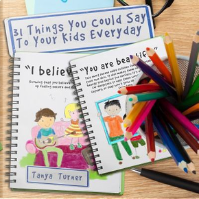 31 Things You Could Say to Your Kids Everyday by Tanya Turner