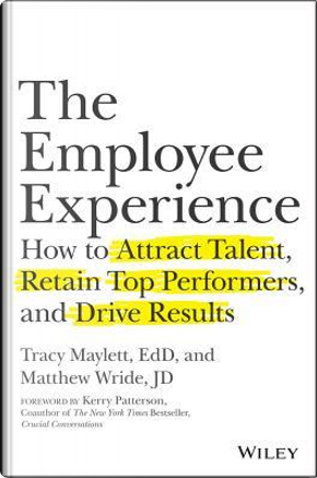 The Employee Experience by Tracy Maylett