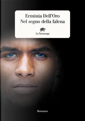 Nel segno della falena by Erminia Dell'Oro