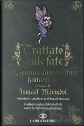 Trattato sulle fate by Ismael Mérindol