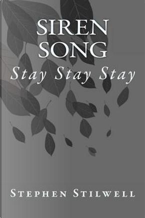 Siren Song by Stephen Stilwell
