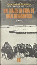 Un día en la vida de Iván Denísovich by Aleksandr Isaevich Solzhenitsyn