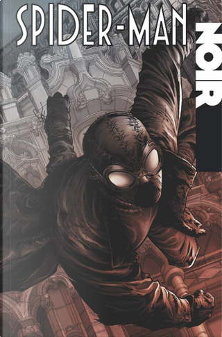 Spider-Man Noir by Fabrice Sapolsky