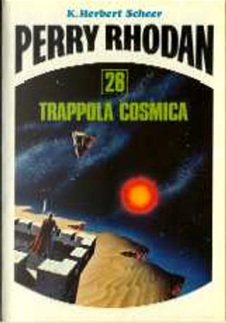 Trappola cosmica by Adalberto Cersosimo, Antonio Bellomi, Gustavo Gasparini, Karl-Herbert Scheer, Luigi Naviglio